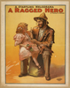 A Startling Melodrama, A Ragged Hero By Maurice J. Fielding. Image