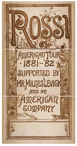 Rossi American Tour, 1881- 82 Supported By Mr. Milnes Levick And An American Company. Image