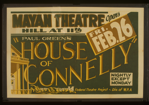 Paul Green S  House Of Connelly  [at The] Mayan Theatre Image