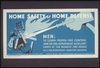 Home Safety Is Home Defense Men: To Learn Proper Fire Control Join The Fire Department Auxiliary Corps At The Nearest Fire House / Tworkov. Image