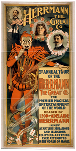 Herrmann The Great Co. 3rd Annual Tour Of The Herrmann The Great Co. : The Premier Magical Entertainment Of The World : Headed By Leon And Adelaide Herrmann In New Startling Sensations And Illusions, Eclipsing Anything Ever Attempted In The World Of Magic. Image