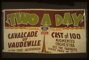 Two A Day  A Cavalcade Of Vaudeville By Gene Stone And Jack Robinson : Augmented Orchestra : See The Favorite Stars Pass In Revue. Image
