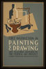Free Instruction In Painting & Drawing Art Teaching Division Of The Federal Art Project, Works Progress Administration. Image