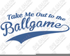 Take Me Out To The Ballgame Clipart Image