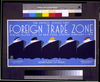 The United States  First Foreign Trade Zone Staten Island, City Of New York, Opened February 1, 1937 / J. Rivolta. 3 Image