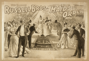 The Famous Russell Bros. In The Pretentious Oddity, Maids To Order By Frank Dumont And Wm. F. Carrol. Image