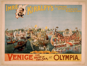 Imre Kiralfy S Superb Spectacular Creation, Venice, The Bride Of The Sea, At Olympia Image
