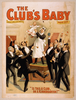 The Club S Baby By Lawrence Sterner & Edw. G. Knoblaugh.  Image