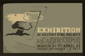 Exhibition Of Recent Fine Prints Etchings, Lithographs, Wood Engravings By Artists In The Graphic Art Division Of The Federal Art Project, Wpa : For Allocation To Tax-supported Public Institutions. Clip Art