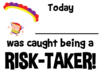 Risk Taker Image