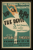 The Federal Theatre Presents  Up Pops The Devil  3 Act Comedy By Albert Hackett And Frances Goodrich At The Waterloo Theater. Image