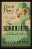 Federal Music Presents Gilbert & Sullivan S Light Opera  The Gondoliers  Cast Of 100 : Handel Wadsworth Director. Image