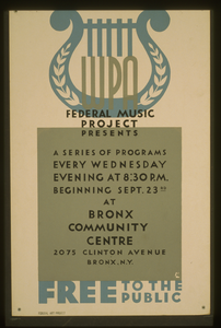 Wpa Federal Music Project Presents A Series Of Programs Every Wednesday Evening At 8:30 P.m. Free To The Public / Bl. Image