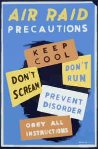 Air Raid Precautions Keep Cool, Don T Scream, Don T Run, Prevent Disorder, Obey All Instructions. Clip Art