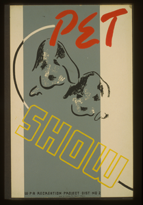 Pet Show - Wpa Recreation Project, Dist. No. 2 Image