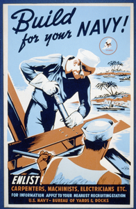 Build For Your Navy! Enlist! Carpenters, Machinists, Electricians Etc. / R. Muchley. Image