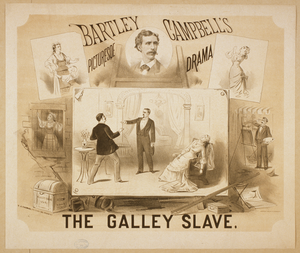 The Galley Slave Bartley Campbell S Picturesqe [sic] Drama. Image