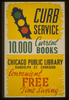 Curb Service 10,000 Current Books - Convenient, Free, Time Saving : Chicago Public Library, Randolph St. Corridor. Image