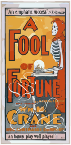 A Fool Of Fortune By Martha Morton : Presented By Wm. H. Crane And His Admirable Company.  Clip Art