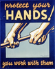 Protect Your Hands! You Work With Them. Image