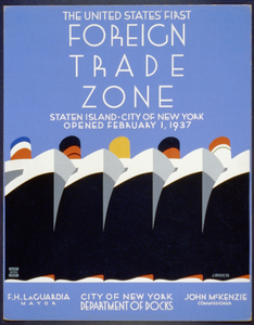 The United States  First Foreign Trade Zone Staten Island, City Of New York, Opened February 1, 1937 / J. Rivolta. 2 Image