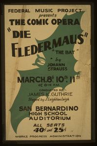Federal Music Project Presents The Comic Opera  Die Fledermaus  -  The Bat  By Johann Strauss Image