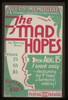 The Mad Hopes By Romney Brent Featuring For 1st Time: A Surrealist Setting! Image