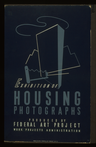 Exhibition Of Housing Photographs Produced By Federal Art Project, Work Projects Administration / M.a. Image