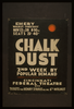 Chalk Dust  2nd Week By Popular Demand. Image