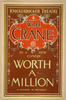 Wm. H. Crane In A New Comedy, Worth A Million By Eugene W. Presbrey. Image