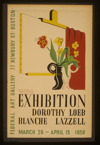 Wpa Exhibition [of] Dorothy Loeb [and] Blanche Lazzell Federal Art Gallery, 77 Newbury St. Boston / Nason. Image