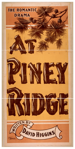 The Romantic Drama, At Piney Ridge Written By David Higgins. Image