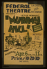 Federal Theatre, La Cadena And Mt. Vernon, Presents Leslie Howard S  Murray Hill  Society Farce-comedy. Image