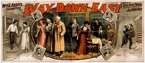 Wm. A. Brady S Production Of Way Down East Written By Lottie Blair Parker ; Elaborated And Produced By Jos. R. Grismer. Image
