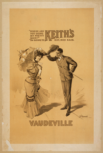 Where Are You Going My Pretty Maid?   I M Going To Keith S Vaudeville, Sir,  She Said Image