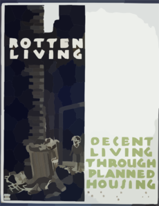 Rotten Living Decent Living Through Planned Housing. Clip Art