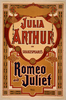 Julia Arthur In Shakespeare S Romeo And Juliet Image