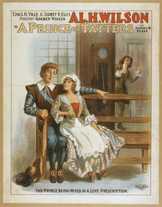 Chas. H. Yale & Sidney R. Ellis Present Golden Voiced Al. H. Wilson In A Prince Of Tatters By Sidney R. Ellis Image