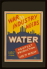 War Industry Needs Water Protect Production : Use It Wisely. Clip Art