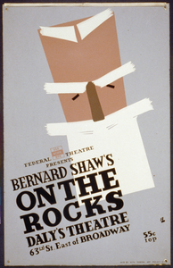 Federal Theatre Presents Bernard Shaw S  On The Rocks   / Bl. Image
