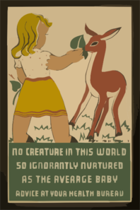 No Creature In This World So Ignorantly Nurtured As The Average Baby Advice At Your Health Bureau. Clip Art