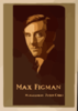 Max Figman  / From Photo By Frank C. Bangs, San Francisco. Clip Art