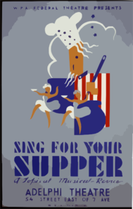 W.p.a. Federal Theatre Presents  Sing For Your Supper  A Topical Musical Revue Clip Art