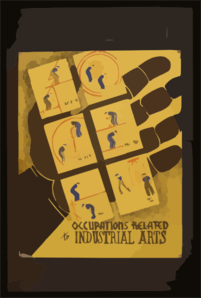 Occupations Related To Industrial Arts  / Designed By Blanche L. Anish. Clip Art