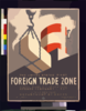 The United States  First Foreign Trade Zone, Staten Island, City Of New York, Opened February 1, 1937  / Herzog. Clip Art