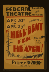 Federal Theatre, La Cadena And Mt. Vernon, Presents  Hell-bent Fer Heaven!  Clip Art