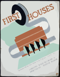 First Houses Narrative, Charles Yale Harrison : Directed By Eugene Roder. Clip Art