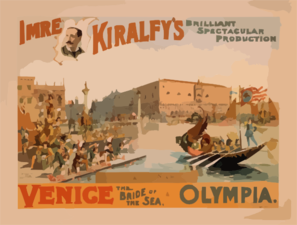 Imre Kiralfy S Brilliant Spectacular Production, Venice, The Bride Of The Sea At Olympia Clip Art