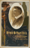 Rob T B. Mantell Assisted By Miss Marie Booth Russell And A Company Of Players In Classic And Romantic Productions. Clip Art