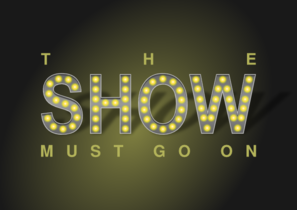 The Show Must Go On Clip Art